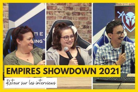 Retour sur les interviews de l'Empires Showdown 2021