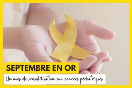 Septembre en or : la lutte contre les cancers pédiatriques continue